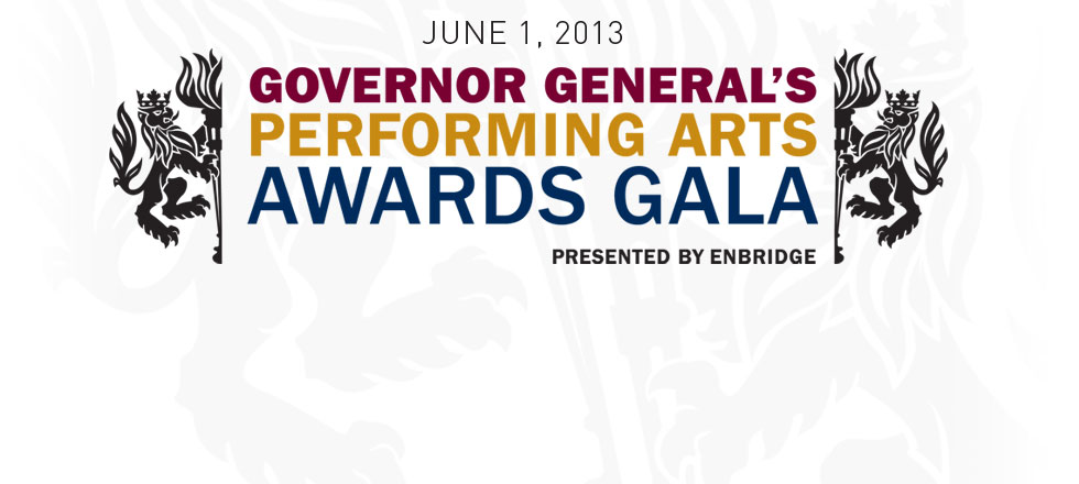 2013 Governor General's Performing Arts Awards Gala