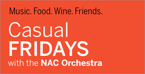 Casual Fridays with the NAC Orchestra